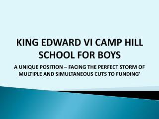 KING EDWARD VI CAMP HILL SCHOOL FOR BOYS
