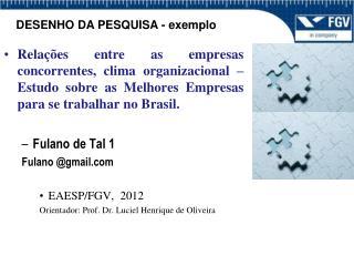 DESENHO DA PESQUISA - exemplo