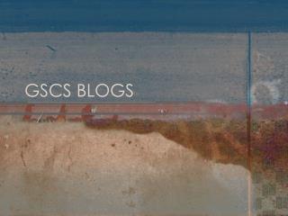 GSCS BLOGS