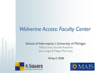 Wolverine Access: Faculty Center