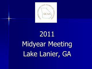 2011 Midyear Meeting Lake Lanier, GA