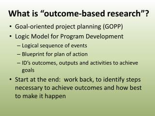 What is  outcome-based research