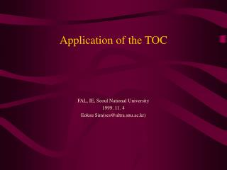 Application of the TOC