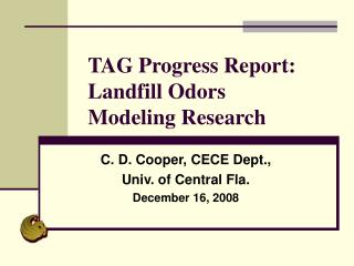TAG Progress Report: Landfill Odors Modeling Research