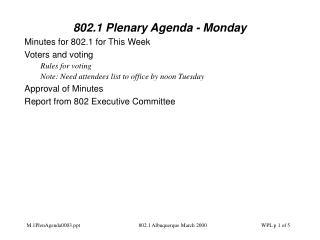 802.1 Plenary Agenda - Monday