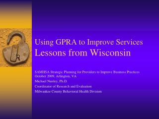 Using GPRA to Improve Services Lessons from Wisconsin
