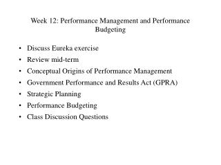 Week 12: Performance Management and Performance Budgeting