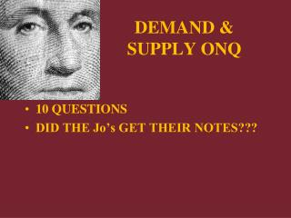 DEMAND & SUPPLY ONQ