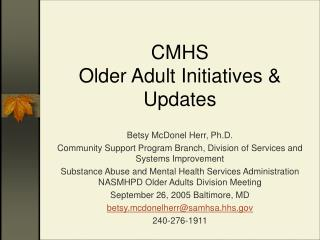 CMHS  Older Adult Initiatives & Updates