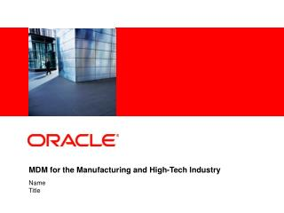 MDM for the Manufacturing and High-Tech Industry