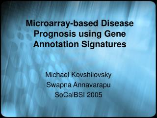 Microarray-based Disease Prognosis using Gene Annotation Signatures