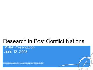 Research in Post Conflict Nations