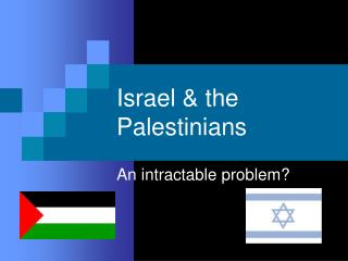 Israel & the Palestinians