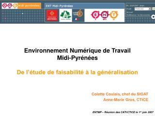 Environnement Numérique de Travail Midi-Pyrénées  De l'étude de faisabilité à la généralisation