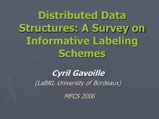 Distributed Data Structures: A Survey on Informative Labeling Schemes