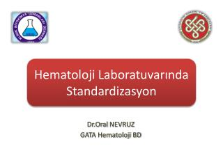 Dr.Oral  NEVRUZ GATA Hematoloji BD
