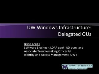UW Windows Infrastructure: Delegated OUs
