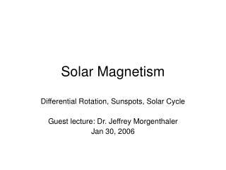 Solar Magnetism