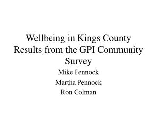Wellbeing in Kings County Results from the GPI Community Survey