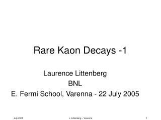 Rare Kaon Decays -1