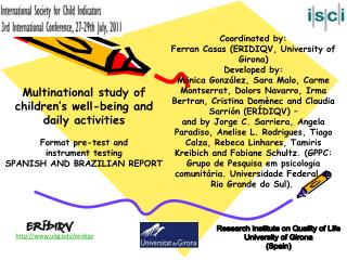 Research Institute on Quality of Life University of Girona (Spain)