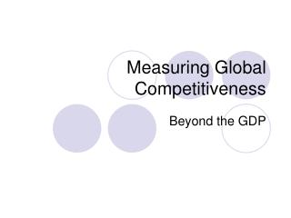 Measuring Global Competitiveness