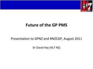 Future of the GP PMS