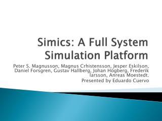 Simics : A Full System Simulation Platform