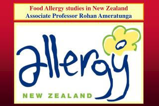 Food Allergy studies in New Zealand Associate Professor Rohan Ameratunga