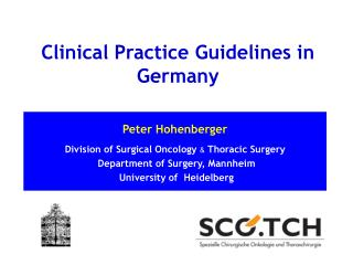 Peter Hohenberger Division of Surgical Oncology  &  Thoracic Surgery