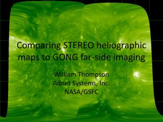 Comparing STEREO heliographic maps to GONG far-side imaging