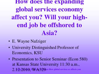 E. Wayne Nafziger University Distinguished Professor of Economics, KSU