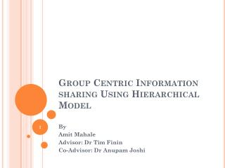 Group Centric Information sharing Using Hierarchical Model