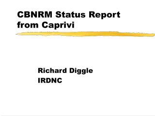 CBNRM Status Report from Caprivi