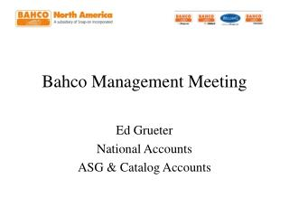 Bahco Management Meeting