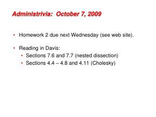 Administrivia :  October 7, 2009