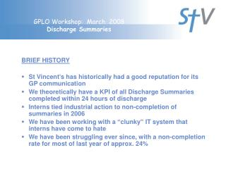 GPLO Workshop:  March  2008 Discharge Summaries