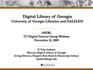 ASERL  IT/Digital Interest Group Webinar November 12, 2009
