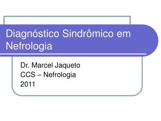 Diagnóstico Sindrômico em Nefrologia