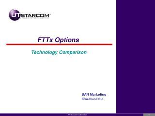 FTTx Options   Technology Comparison