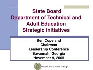 State Board Department of Technical and Adult Education  Strategic Initiatives