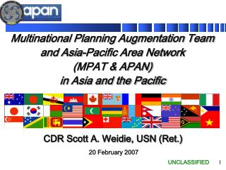 Multinational Planning Augmentation Team and Asia-Pacific Area Network (MPAT & APAN)