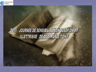 DEMI - JOURNEE DE SENSIBILISATION CUEEP/CNFPT ILLETTRISME / DE QUOI PARLE-T'ON ?