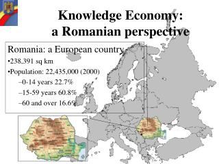 Knowledge Economy:  a Romanian perspective