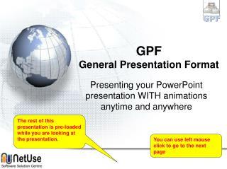 GPF General Presentation Format