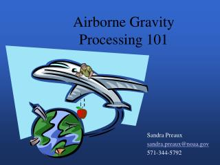 Airborne Gravity Processing 101