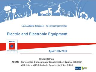 LCA ADEME database – Technical Committee Electric and Electronic Equipment April 19th 2012