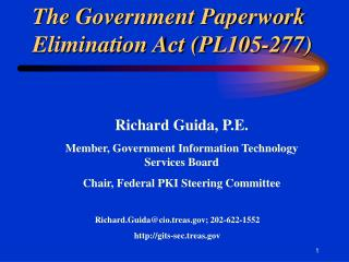 The Government Paperwork Elimination Act (PL105-277)