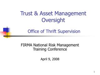 Trust  Asset Management  Oversight   Office of Thrift Supervision