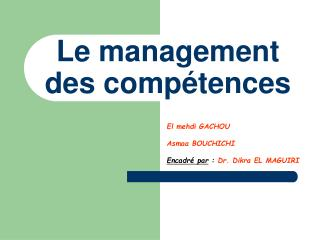 Le management des comp�tences